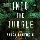 Into the Jungle Audiobook