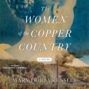 Women of the Copper Country, Mary Doria Russell