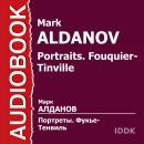 Портреты. Фукье-Тенвиль Audiobook