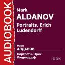 Портреты. Эрих Людендорф Audiobook
