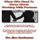 What CIOs Need to Know About Working With Partners, Dr. Jim Anderson
