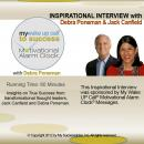My Wake UP Call to Success™ - Inspirational Interview: An Uplifting Interview with Debra Poneman, Jack Canfield and Robin B. Palmer, Debra Poneman