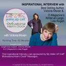 My Weight Loss for Life Wake UP Call™ - Inspirational Interview: An Uplifting Interview with Victoria Moran, Lisa Kogan and Robin B. Palmer, Victoria Moran