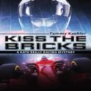Kiss the Bricks Audiobook