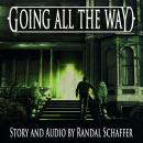 Going All the Way: Shivers, Randal Schaffer