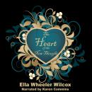 Heart of the New Thought, Ella Wheeler Wilcox