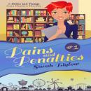 Pains and Penalties: (A Geeks and Things Cozy Mystery Novella #1), Sarah Biglow