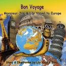 Bon Voyage| Monsieur Jac & Lily travel to Europe, Lily Amis