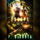 Escape: The 1000 Revolution, #2, Pippa Dacosta