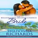 Billionaire's Second-Chance Bride, The - The Romero Brothers Book 1, Shadonna Richards