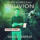 Three Words from Oblivion, William Norman