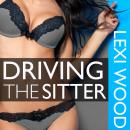 Driving the Sitter, Lexi Wood
