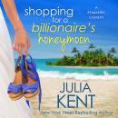 Shopping for a Billionaire's Honeymoon Audiobook