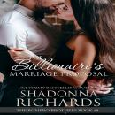 The Billionaire's Marriage Proposal, Shadonna Richards
