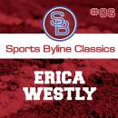 Sports Byline: Erica Westly Audiobook