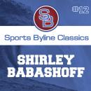 Sports Byline: Shirley Babashoff Audiobook