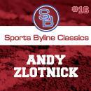 Sports Byline: Andy Zlotnick Audiobook