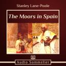The Moors in Spain Audiobook