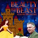 Beauty and The Beast, Gabrielle-Suzanne Barbot De Villeneuve, Mike Bennett, Jeanne-Marie Leprince De Beaumont