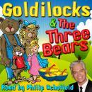 Goldilocks & The Three Bears Audiobook