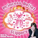Princess Ballet Slippers, Tim Firth