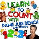 Learn to Count with Dame Judi Dench, Tim Firth
