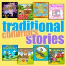 Traditional Childrens Stories, Carlo Collidi, Hans Anderson, Roger Wade, Wilhelm Grimm, Jacob Grimm, Robert Southey