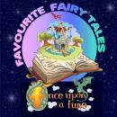 Once Upon a Time: Favourite Fairy Tales, Tim Firth, Mike Bennett, Traditional