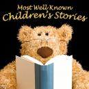 Most Well Known Children's Stories, Tim Firth, Mike Bennett, Traditional , Lewis Carroll