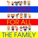 Stories for All the Family, Kathy James, Hans C Anderson, Simon Firth, William Vandyck, Tim Firth