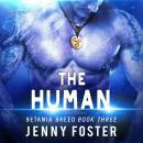 The Human: A SciFi Alien Romance Audiobook