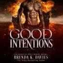 Good Intentions: Audiobook