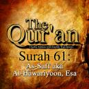 The Qur'an - Surah 61 - As-Saff aka Al-Hawariyoon, Esa, Traditonal