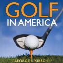 Golf in America Audiobook