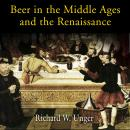 Beer in the Middle Ages and the Renaissance Audiobook