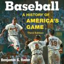 Baseball: A History of America's Game Audiobook
