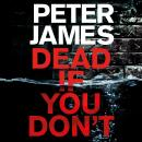 Dead If You Don't Audiobook
