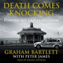 Death Comes Knocking: Policing Roy Grace's Brighton Audiobook