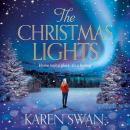 The Christmas Lights: A Gorgeous Christmas Romance Full of Love, Loss and Secrets Audiobook