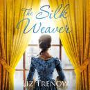 The Silk Weaver Audiobook
