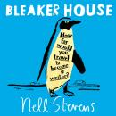 Bleaker House: Chasing My Novel to the End of the World Audiobook