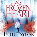 Her Frozen Heart Audiobook