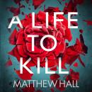 A Life to Kill Audiobook