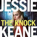 The Knock: An explosive gangland thriller from the top ten bestseller Jessie Keane Audiobook