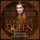 The Constant Queen Audiobook