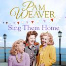 Sing Them Home, Pam Weaver