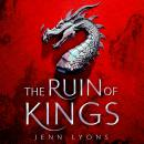 The Ruin of Kings: The Most Anticipated Fantasy Debut of 2019 Audiobook