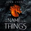 The Name of All Things Audiobook