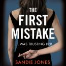 The First Mistake: A gripping psychological thriller about trust and lies from the author of The Oth Audiobook