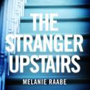 The Stranger Upstairs Audiobook